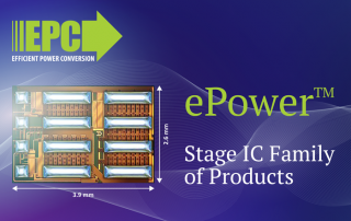 News from our vendor: 3. EPC releases ePower™ Stage IC Family of Products